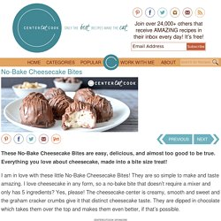 No-Bake Cheesecake Bites Recipe