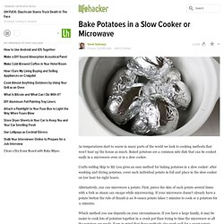 Bake Potatoes in a Slow Cooker or Microwave