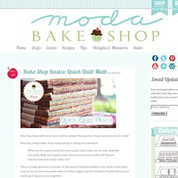 Bake Shop Basics: Quick Quilt Math « Moda Bake Shop