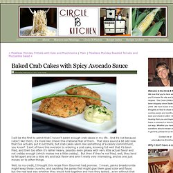 Baked Crab Cakes with Spicy AvocadoSauce