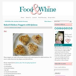 Food and Whine: Baked Chicken Nuggets with Quinoa
