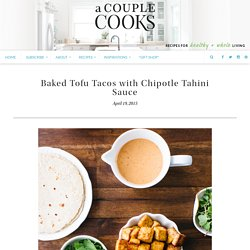Baked Tofu Tacos with Chipotle Tahini Sauce