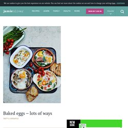 Baked Eggs - Lots of Ways