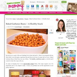 Baked Garbanzo Beans Recipe — Simply Being Mommy