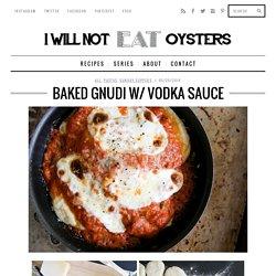 Baked Gnudi w/ Vodka Sauce