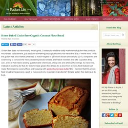 Home Baked Grain-Free Organic Coconut Flour Bread