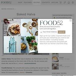 Baked Halva Recipe on Food52