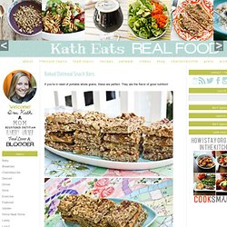 Baked Oatmeal Snack Bars — Kath Eats Real Food
