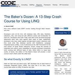 The Baker's Dozen: A 13-Step Crash Course for Using LINQ