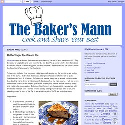 The Baker's Mann: Butterfinger Ice Cream Pie