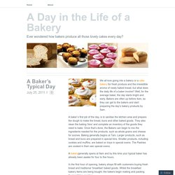A Day in the Life of a Bakery