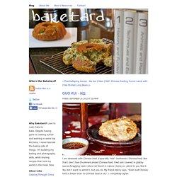 Baketard.com - Blog - Guo Kui - 锅盔
