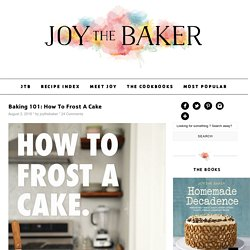 Baking 101: How To Frost A Cake
