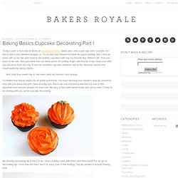 Baking Basics:Cupcake Decorating Part I