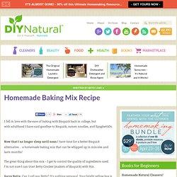 Baking Mix Recipe [Homemade Bisquick]