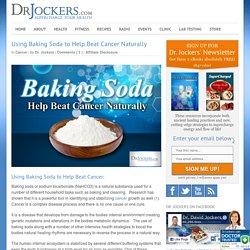 Using Baking Soda to Help Beat Cancer Naturally