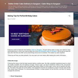 Baking Tips for Perfect Birthday Cakes