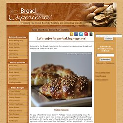 Bread-baking tools and resources for making and enjoying great bread