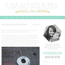 Baking Soda Clay Ornaments - Mama.Papa.Bubba.