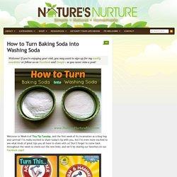 TTT: Turn Baking Soda into Washing Soda