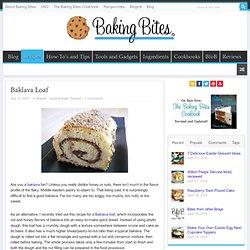 Baklava Loaf