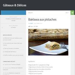 Baklawa aux pistaches – Gâteaux & Délices