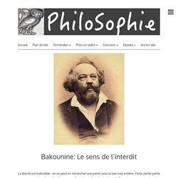 Bakounine: Le sens de l'interdit – PhiloSophie