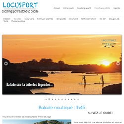 Balades stand up paddle - locusport - Brest