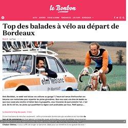 Top des balades à vélo au départ de Bordeaux