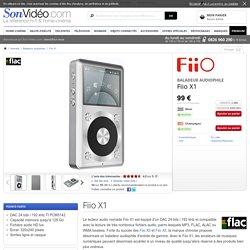 Fiio X1 Baladeurs audiophiles sur Son-Vidéo.com