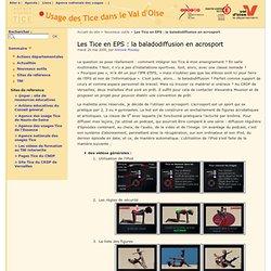 Les Tice en EPS : la baladodiffusion en acrosport - Usages des Tice dans le Val-d'Oise