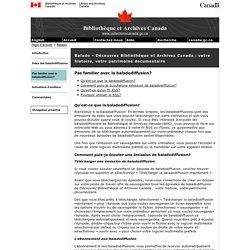 Pas familier avec la baladodiffusion? - Balado – Découvrez Bibliothèque et Archives Canada : votre histoire, votre patrimoine documentaire