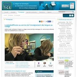 L'Agence nationale des Usages des TICE - La baladodiffusion au service de l'enseignement des langues au collège