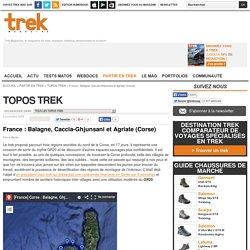 France : Balagne, Caccia-Ghjunsani et Agriate (Corse) : Topos Trek