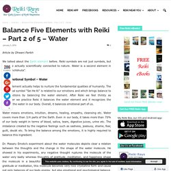 Balance Five Elements with Reiki - Part 2 of 5 – Water