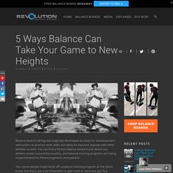 5 Ways Balance Can Take Your Game to New Heights