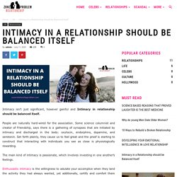 How To Balance Intimacy In Relationship
