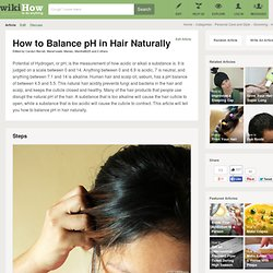 5 Tips on How to Balance pH in Hair Naturally