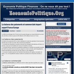 La balance des paiements et commerciale import-export France Europe