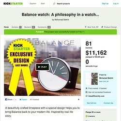 Balance watch: A philosophy in a watch... by Mohamad Bekhit