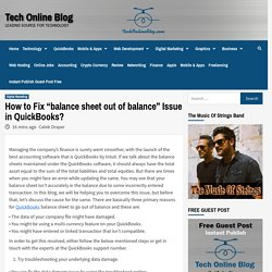 """How to Fix """"balance sheet out of balance"""" Issue in QuickBooks?"""