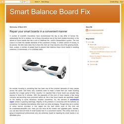 Smart Balance Board Fix: Repair your smart boards in a convenient manner