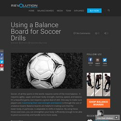 Using a Balance Board for Soccer Drills