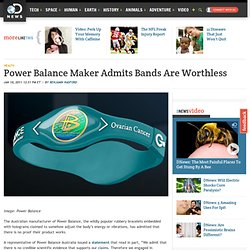 Power Balance Maker Admits Bands Are Worthless