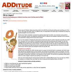 Balanced Lunches for ADHD/LD Children | ADDitude - ADHD & LD Adults and Children