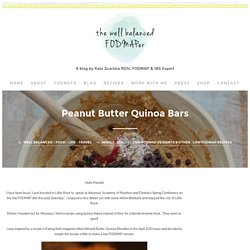 Peanut Butter Quinoa Bars - The well balanced FODMAPer—Kate Scarlata RDN