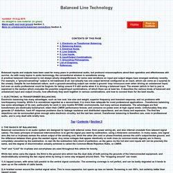 Balanced Line Technology