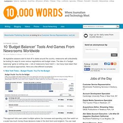 10 'Budget Balancer' Tools And Games From Newsrooms Worldwide