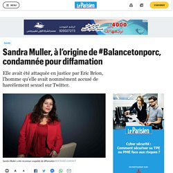 Sandra Muller, à l'origine de #Balancetonporc, condamnée pour diffamation