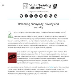 Balancing anonymity, privacy and security